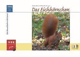 Fester Einband Das Eichhörnchen von Stefan Bosch, Peter W. W. Lurz