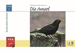 Fester Einband Die Amsel von Stefan Bosch, Peter W. W. Lurz