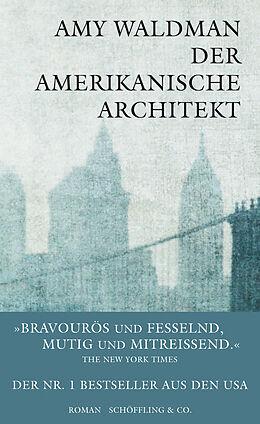 Fester Einband Der amerikanische Architekt von Amy Waldman