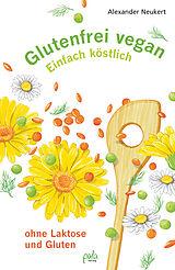 Glutenfrei vegan [Versione tedesca]