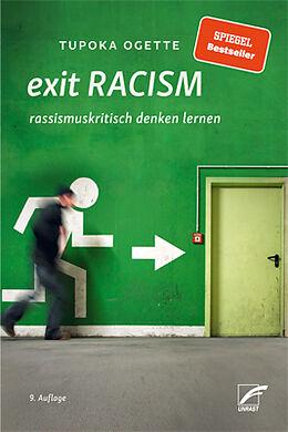 Kartonierter Einband Exit Racism von Tupoka Ogette