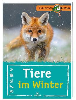 Kartonierter Einband Tiere im Winter von Anita van Saan