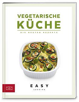 Kartonierter Einband Vegetarische Küche von