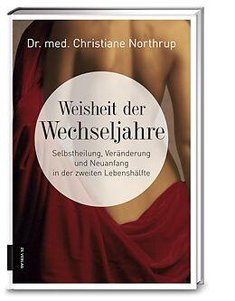 Fester Einband Weisheit der Wechseljahre von Christiane Northrup