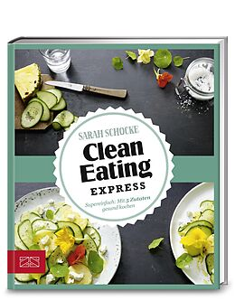 Just Delicious  Clean Eating Express [Versione tedesca]