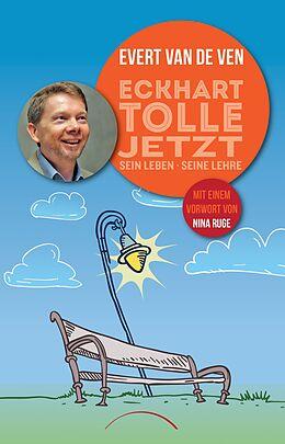 Kartonierter Einband Eckhart Tolle - Jetzt von Evert van de Ven