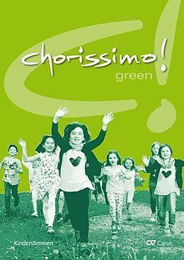 Kartonierter Einband chorissimo! green von Klaus Brecht, Klaus Konrad Weigele