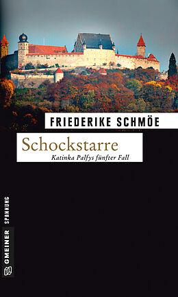 Kartonierter Einband Schockstarre von Friederike Schmöe