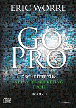 Go Pro - Hörbuch von Eric Worre