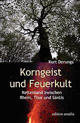 Korngeist und Feuerkult [Version allemande]