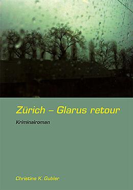Zürich - Glarus retour [Version allemande]