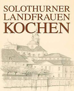 Solothurner Landfrauen kochen [Versione tedesca]