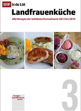 Fester Einband SRF bi de lüt - Landfrauenküche 03 von
