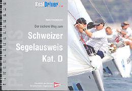 Boat Driver Swiss. Praxis Segelschiff Kat. D