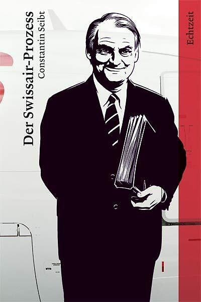 Der Swissair-Prozess [Version allemande]
