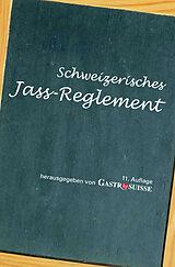 Schweizerisches Jass-Reglement / Règlement Suisse de jass [Version allemande]
