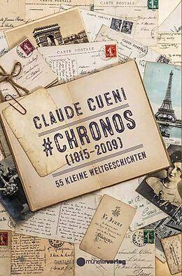 Fester Einband #chronos (1815-2008) von Claude Cueni
