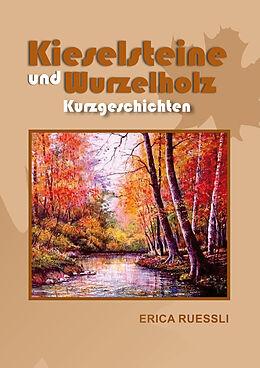 Kieselsteine und Wurzelholz [Versione tedesca]