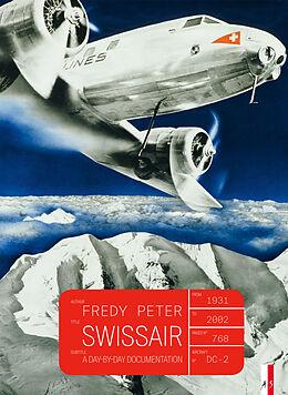 Livre Relié Swissair de Fredy Peter