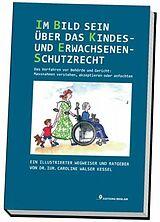 Im Bild sein über das Kindes- und Erwachsenenschutzrecht [Version allemande]