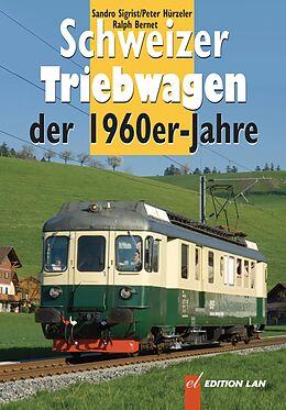 Schweizer Triebwagen der 1960er-Jahre [Version allemande]