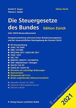 Kartonierter Einband Die Steuergesetze des Bundes  Edition Zürich 2021 von Daniel R. Gygax