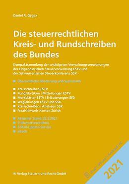 Kartonierter Einband Die steuerrechtlichen Kreis- und Rundschreiben des Bundes 2021 von Daniel R. Gygax