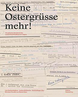 Fester Einband Keine Ostergrüsse mehr! von Lois Hechenblaikner, Andrea Kühbacher, Rolf Zollinger