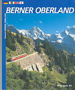 Bildband Berner Oberland [Versione tedesca]
