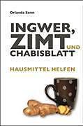 Ingwer, Zimt und Chabisblatt [Versione tedesca]