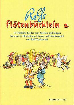 Rolf Zuckowski Notenblätter Rolfs Flötenbüchlein Band 2 für