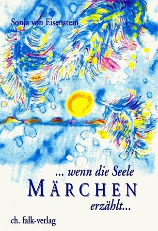 Wenn die Seele Märchen erzählt [Versione tedesca]