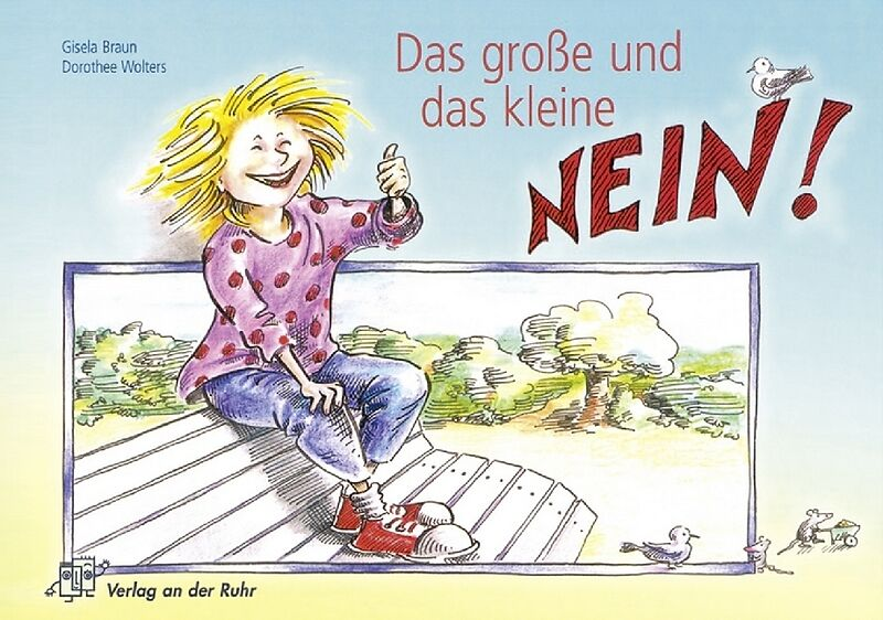 Das große und das kleine Nein - Gisela Braun, Dorothee