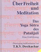 Über Freiheit und Meditation. Mit CD [Version allemande]