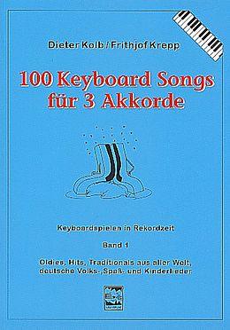 Frithjof Krepp Notenblätter 100 Keyboardsongs für 3 Akkorde Band 1 (blau)