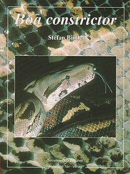 Kartonierter Einband Boa constrictor von Stefan Binder