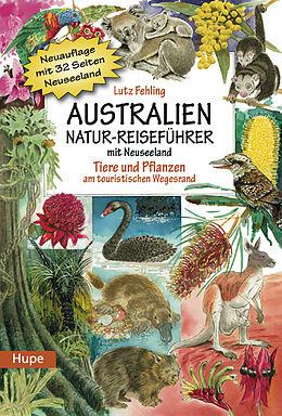 Kartonierter Einband Australien Natur-Reiseführer mit Neuseeland von Lutz Dr. Fehling