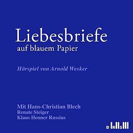 Audio CD (CD/SACD) Liebesbriefe auf blauem Papier von Arnold Wesker