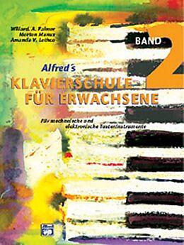 Kartonierter Einband Klavierschule für Erwachsene / Klavierschule für Erwachsene. Band 2 von Willard A Palmer, Morton Manus, Amanda V Lethco