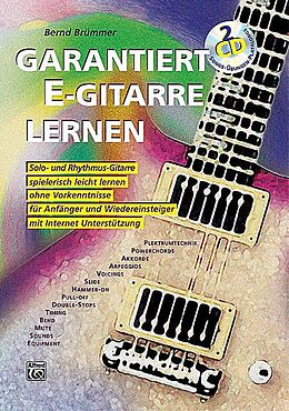 Kartonierter Einband Garantiert E-Gitarre lernen / Garantiert E-Gitarre lernen mit 2 CDs von Bernd Brümmer