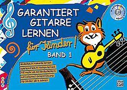 Kartonierter Einband Garantiert Gitarre lernen / Garantiert Gitarre Lernen für Kinder Band 1 von Norbert Roschauer, Tom Pold