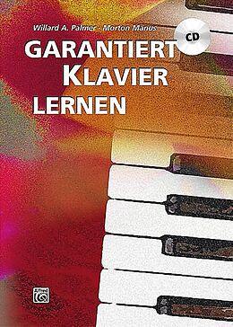Kartonierter Einband Garantiert Klavier lernen von Morton Manus, Willard A. Palmer