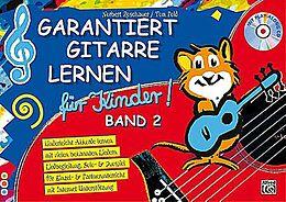 Kartonierter Einband Garantiert Gitarre lernen / Garantiert Gitarre lernen für Kinder Band 2 von Norbert Roschauer, Tom Pold