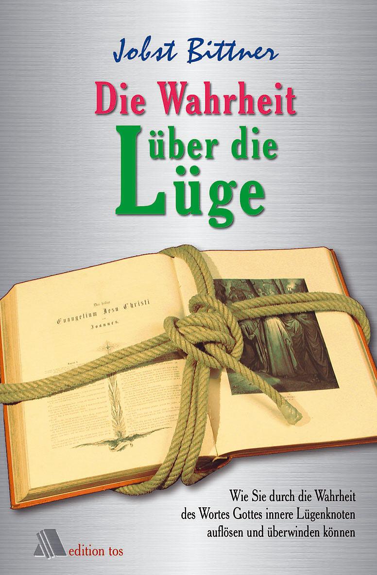 Die Wahrheit über Die Lüge Jobst Bittner Buch Kaufen Ex Libris