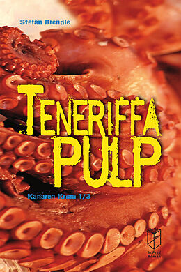 Teneriffa Pulp [Version allemande]