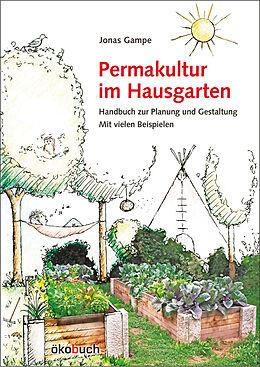 Fester Einband Permakultur im Hausgarten von Jonas Gampe