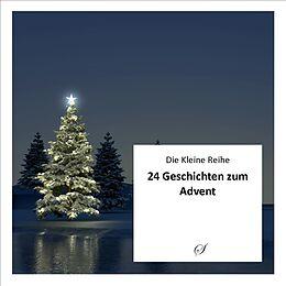 Die Kleine Reihe Band 50: 24 Adventsgeschichten [Versione tedesca]