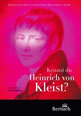 Kartonierter Einband Kennst du Heinrich von Kleist? von
