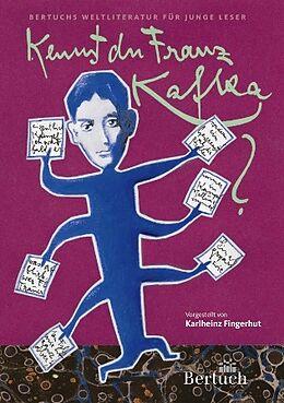 Kartonierter Einband Kennst du Franz Kafka? von Karlheinz Fingerhut
