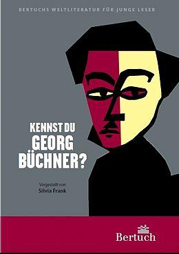 Kartonierter Einband Kennst du Georg Büchner? von Silvia Frank